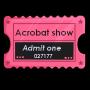 Acrobat Show Ticket Stub