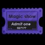 Magic Show Ticket Stub